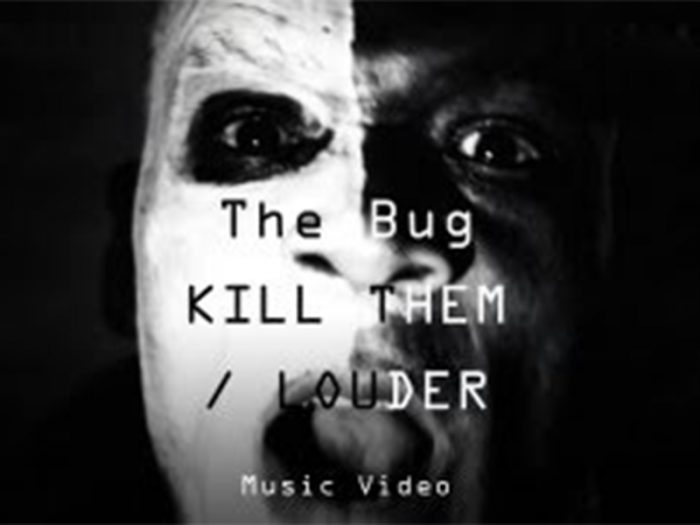The Bug - Kill Them - Louder