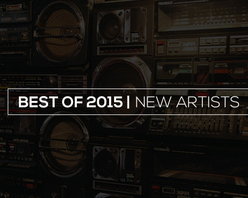 Best of 2015 | NEW ARTISTS