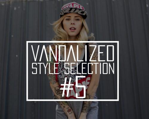 Vandalized Style Selection #5