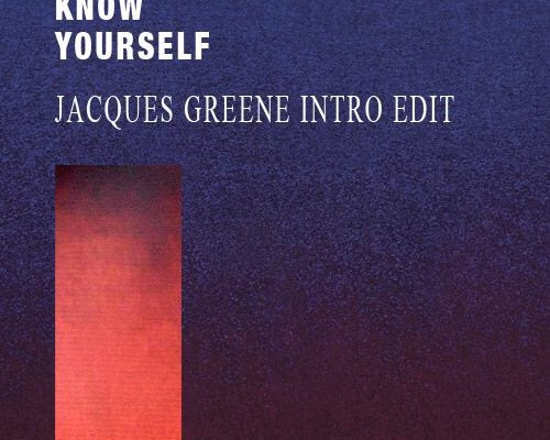 Drake – Know Yourself (Jacques Greene Intro Edit)