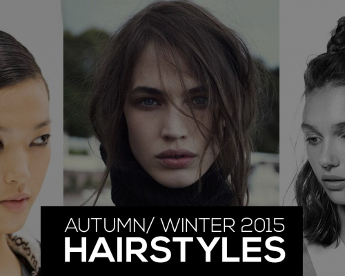 Autumn/ Winter 2015 Hairstyles