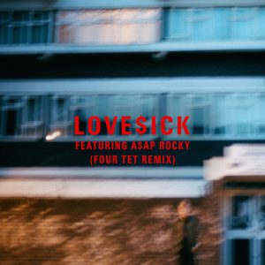the-four-tet-remix-of-loveick-feat-aap-rocky-the-vandallist-2