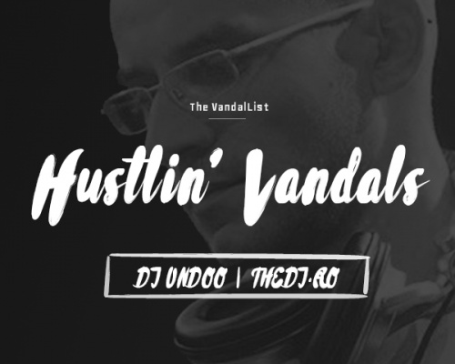 Hustlin' Vandals: DJ Undoo