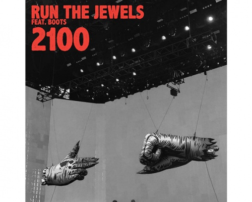 "Run The Jewels Release ""2100"" ft. BOOTS"