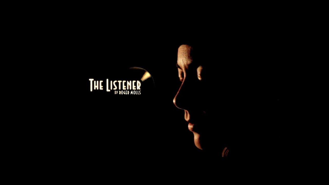 Roger Molls - The Listener