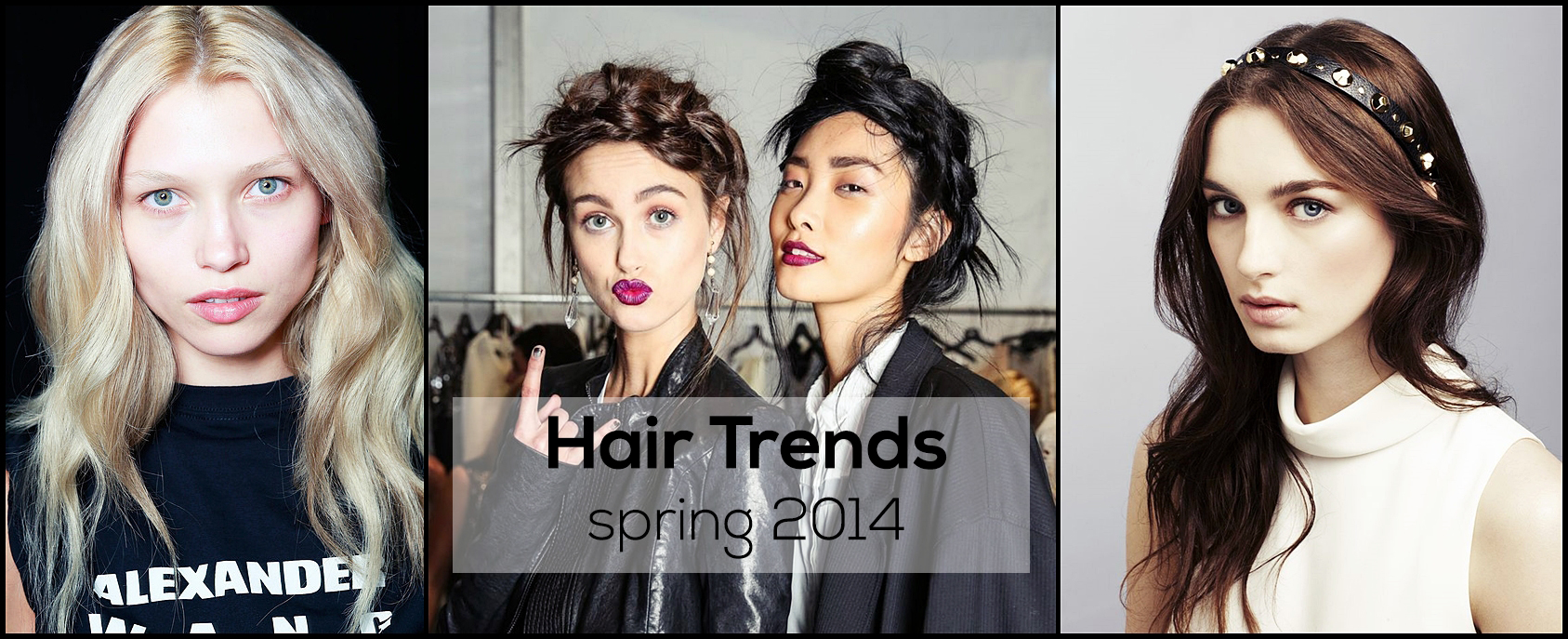 Hair Trends Spring 2014