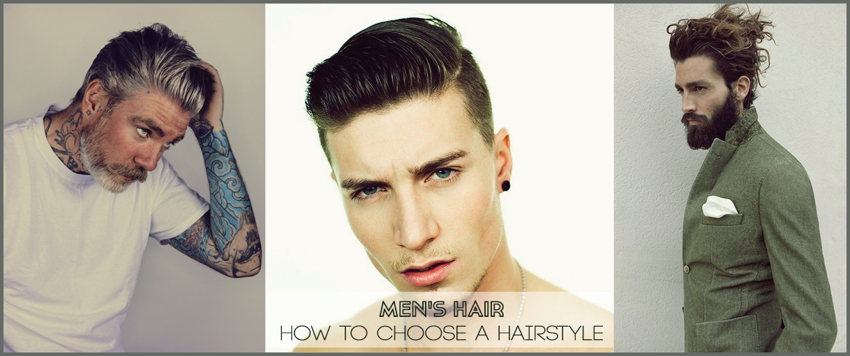 Men's hair: How to choose a hairstyle – The VandalList