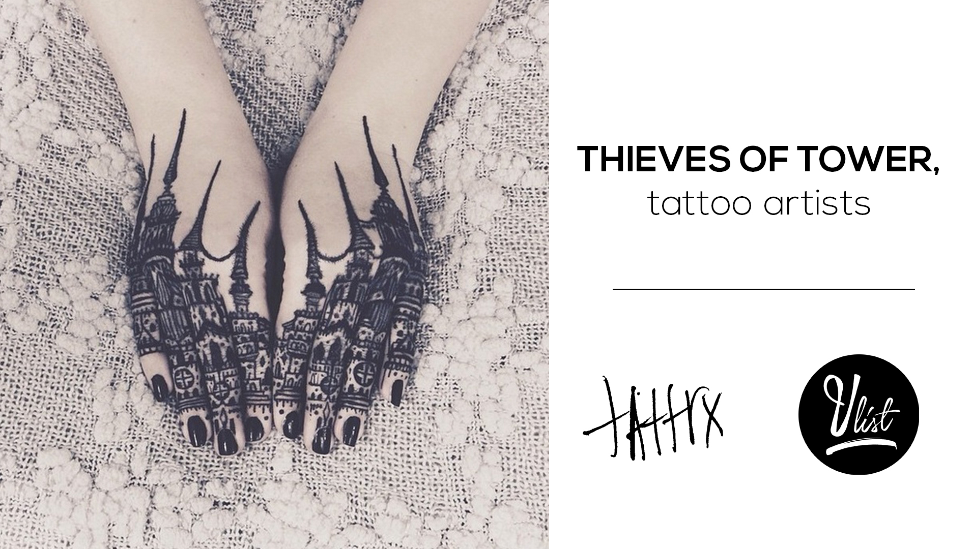 Thieves of Tower, tattoo artists 2